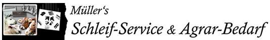 Müller´s Schleif-Service & Agrar Bedarf-Logo